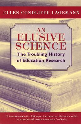 An Elusive Science By Lagemann, Ellen Condliffe
