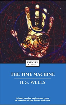 The Time Machine By Wells, H. G./ Beard, Benjamin/ Johnson, Cynthia Brantley (EDT)