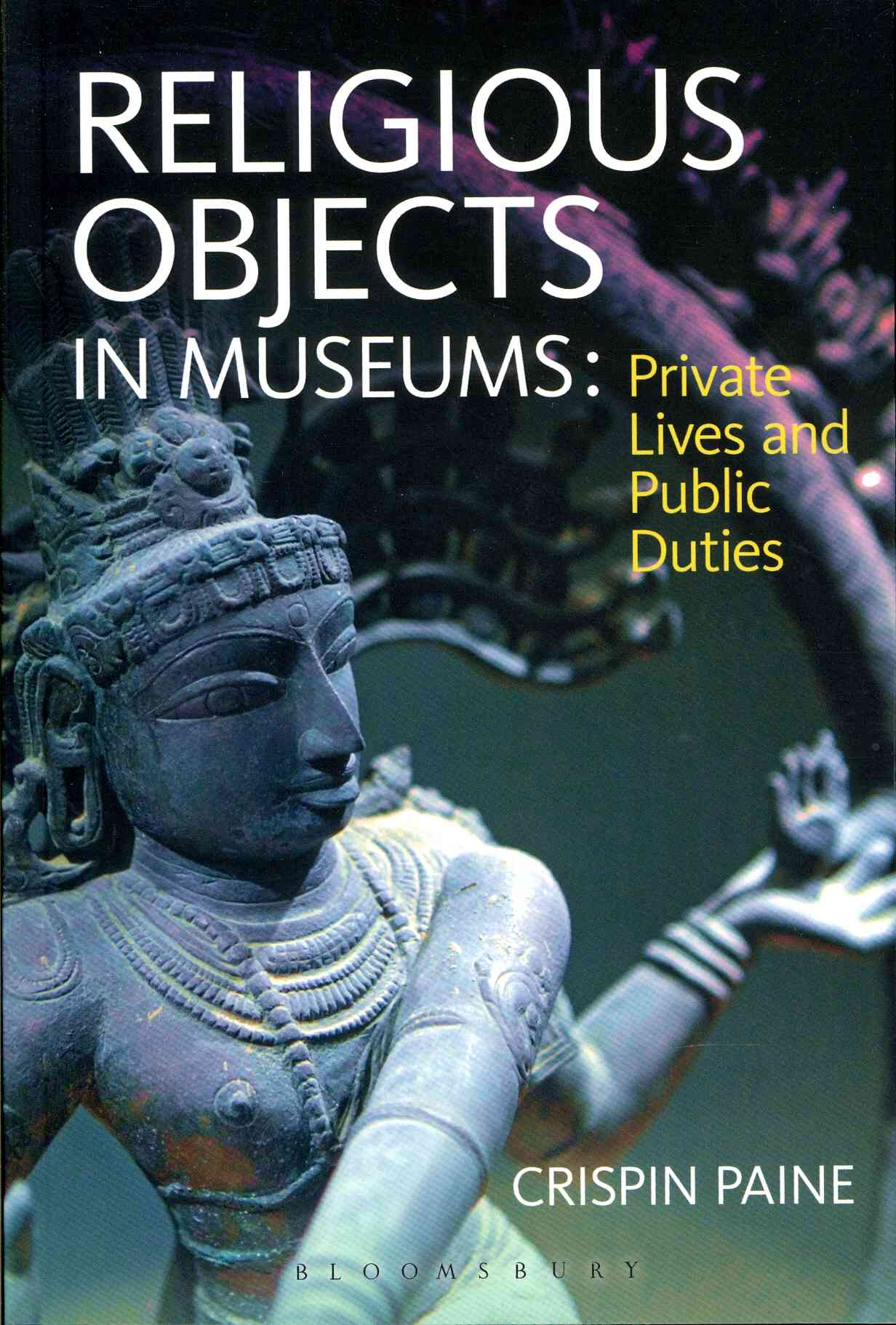 Religious Objects in Museums By Paine, Crispin