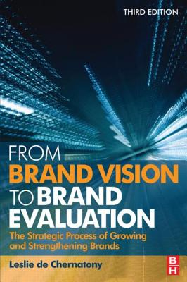 From Brand Vision to Brand Evaluation By De Chernatony, Leslie